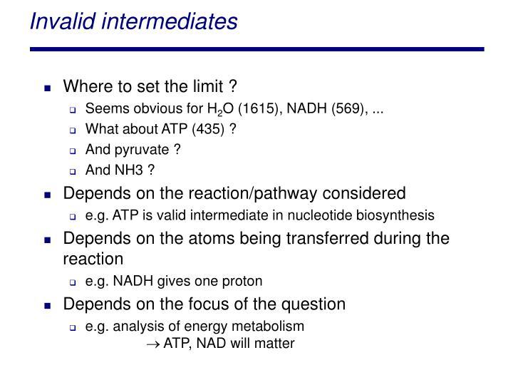 Invalid intermediates