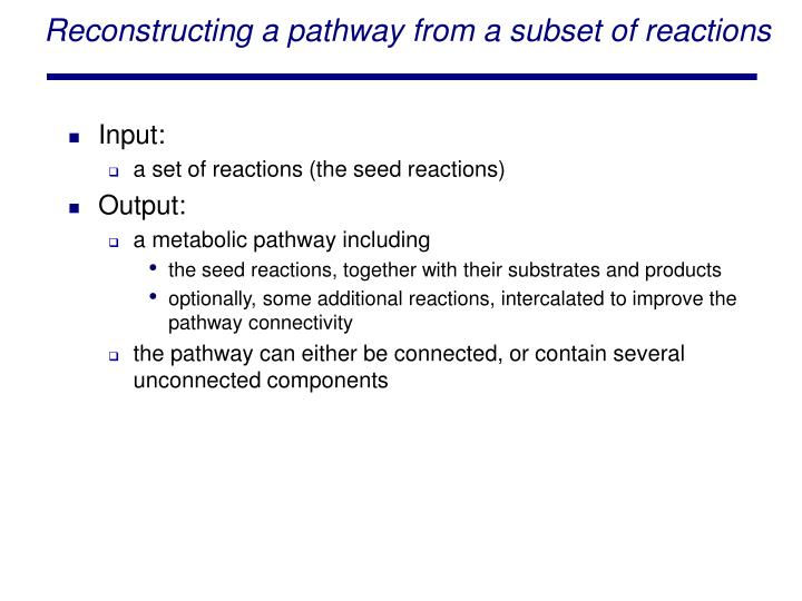 Reconstructing a pathway from a subset of reactions