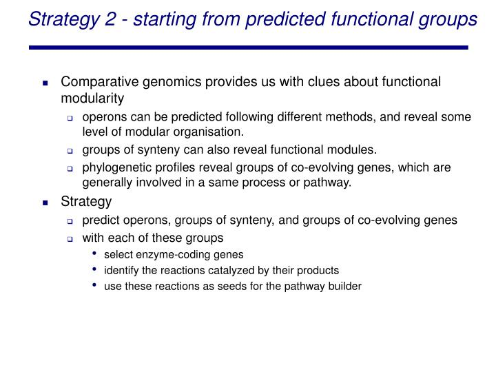 Strategy 2 - starting from predicted functional groups