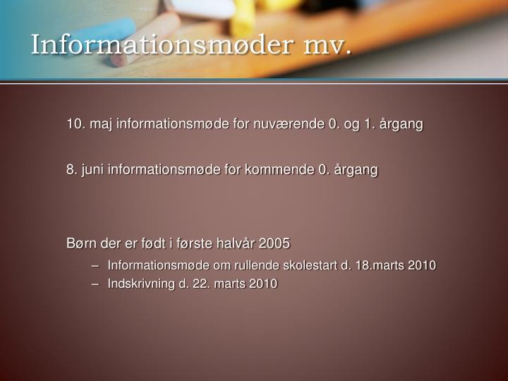 Informationsmøder mv.