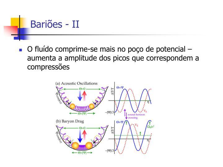 Bariões - II