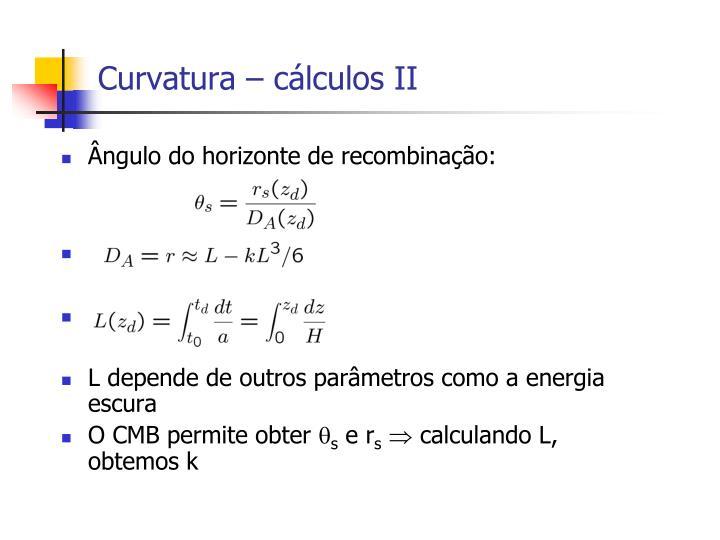 Curvatura – cálculos II