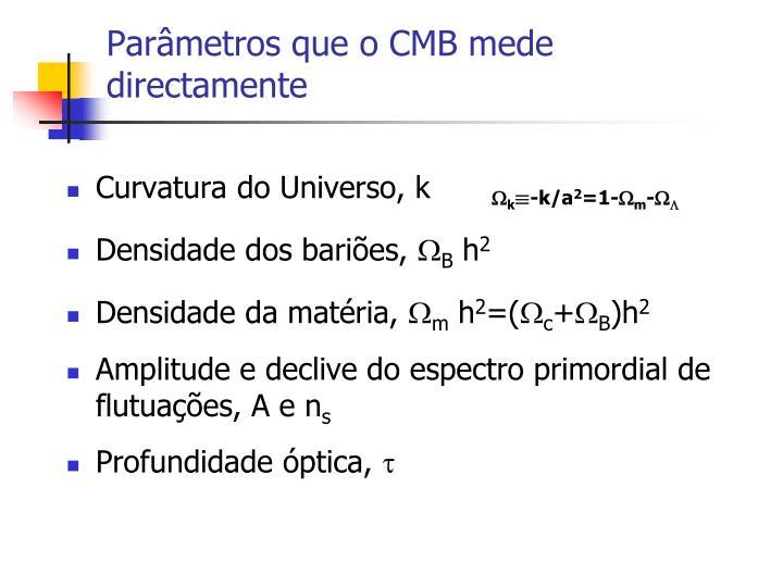 Parâmetros que o CMB mede