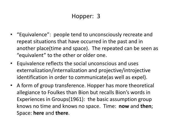 Hopper:  3
