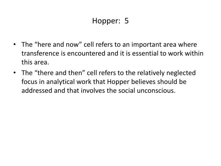 Hopper:  5