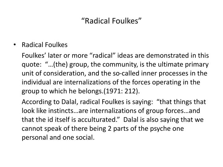 """Radical Foulkes"""