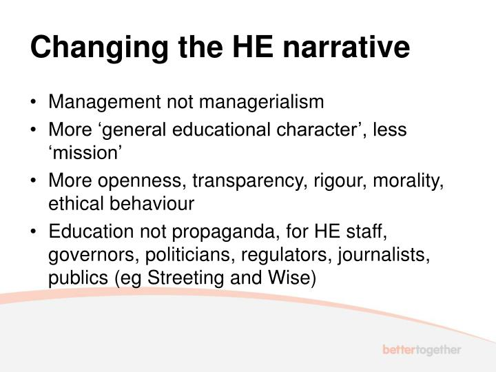 Changing the HE narrative