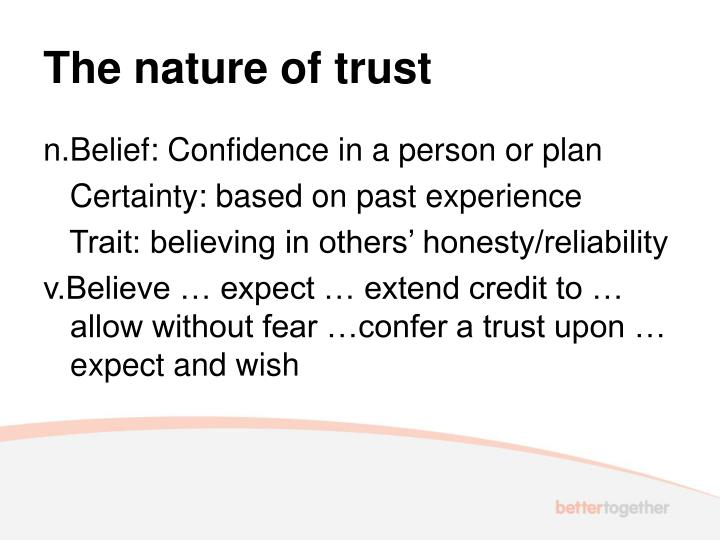 The nature of trust