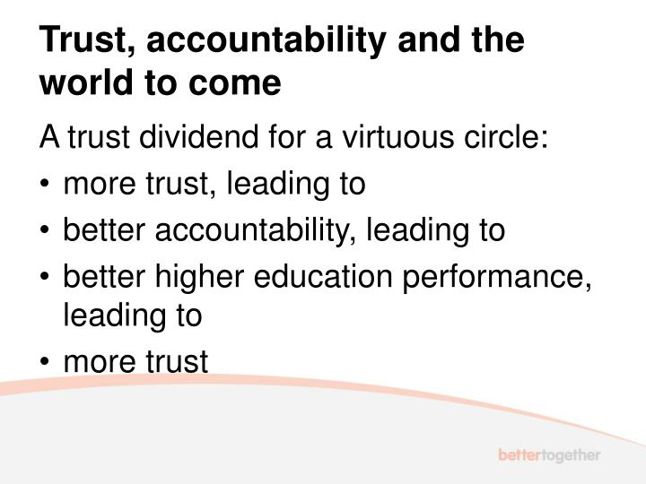 Trust, accountability and the world to come
