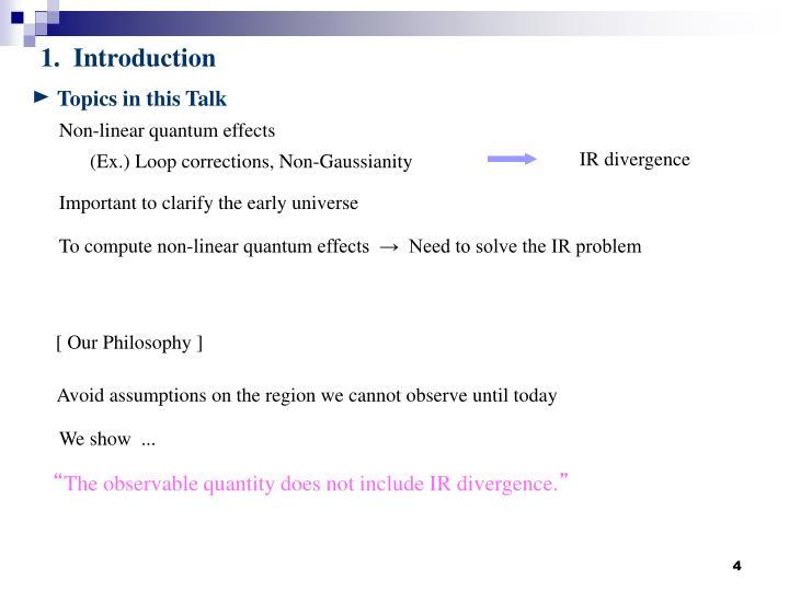 Topics in this Talk