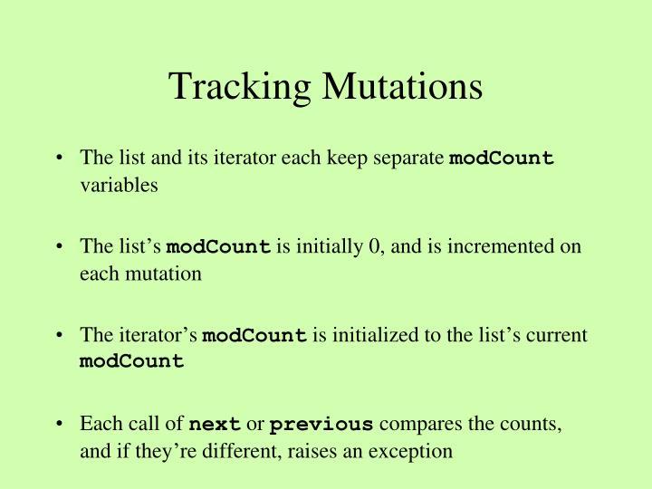 Tracking Mutations