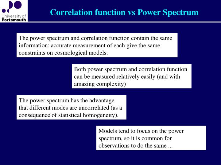 Correlation function vs Power Spectrum