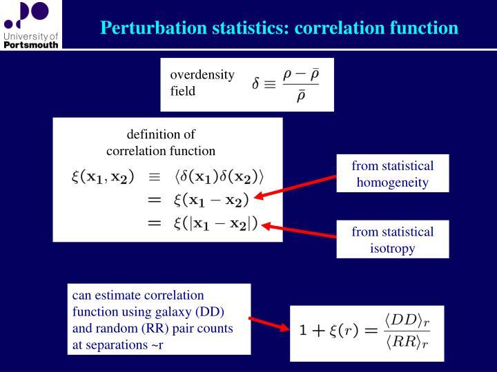 Perturbation statistics: correlation function