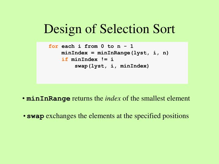 Design of Selection Sort
