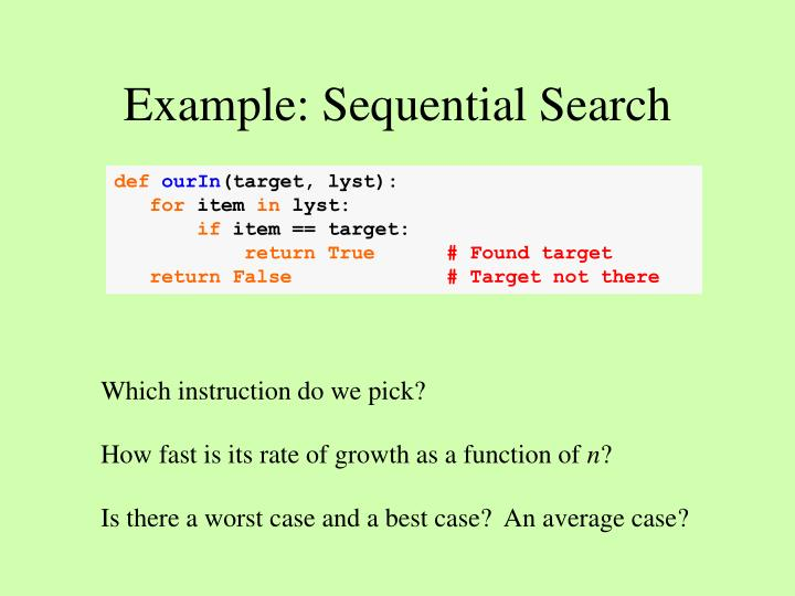 Example: Sequential Search
