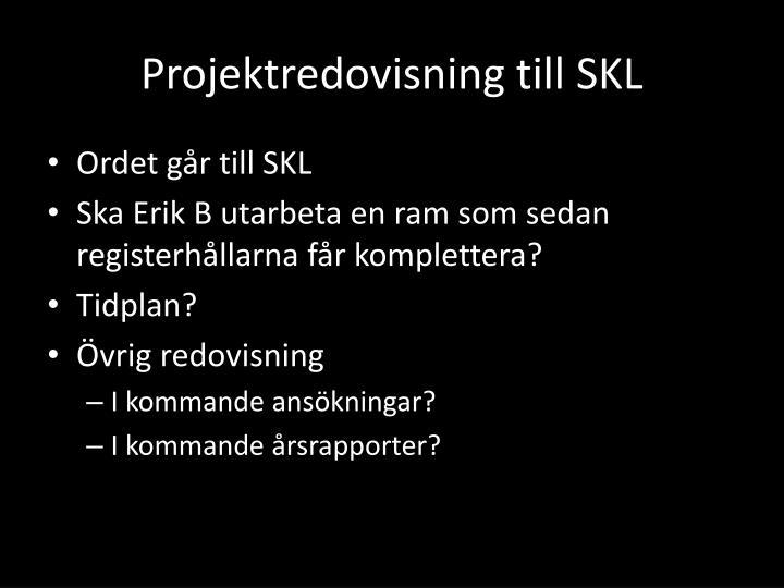 Projektredovisning till SKL
