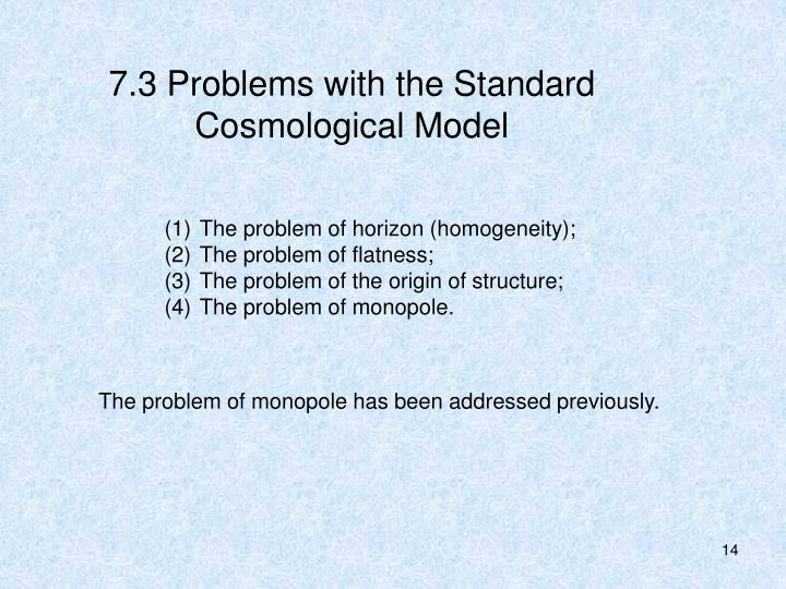 7.3 Problems with the Standard Cosmological Model
