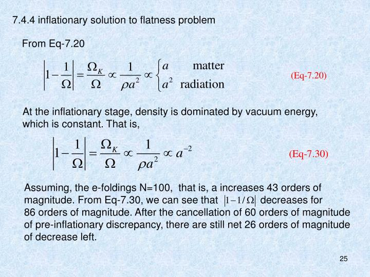 7.4.4 inflationary solution to flatness problem