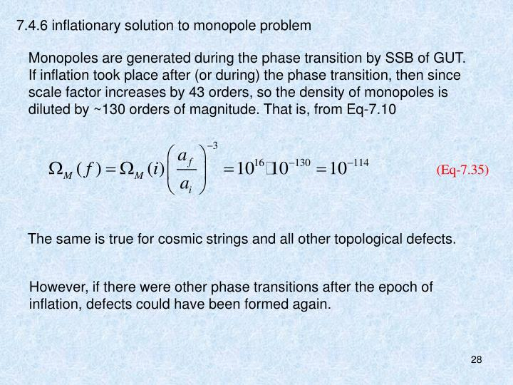 7.4.6 inflationary solution to monopole problem