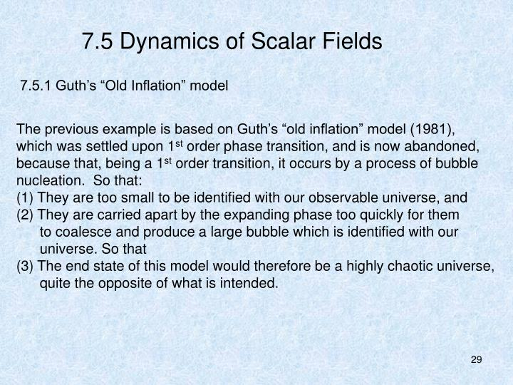 7.5 Dynamics of Scalar Fields