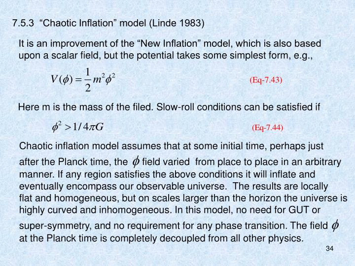 "7.5.3  ""Chaotic Inflation"" model (Linde 1983)"