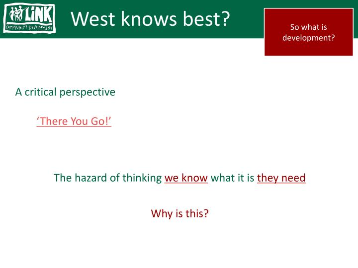 West knows best?