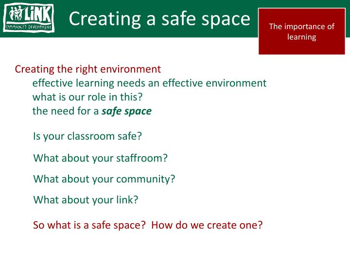 Creating a safe space
