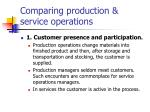 comparing production service operations