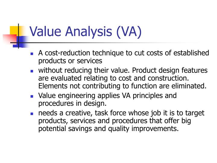 Value Analysis (VA)