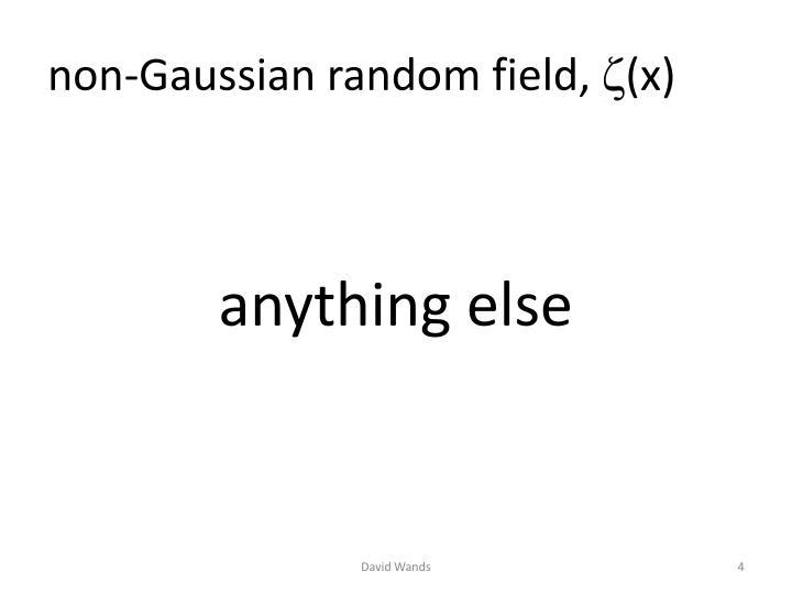 non-Gaussian random field,