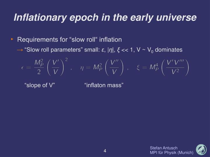 Inflationary epoch in the early universe