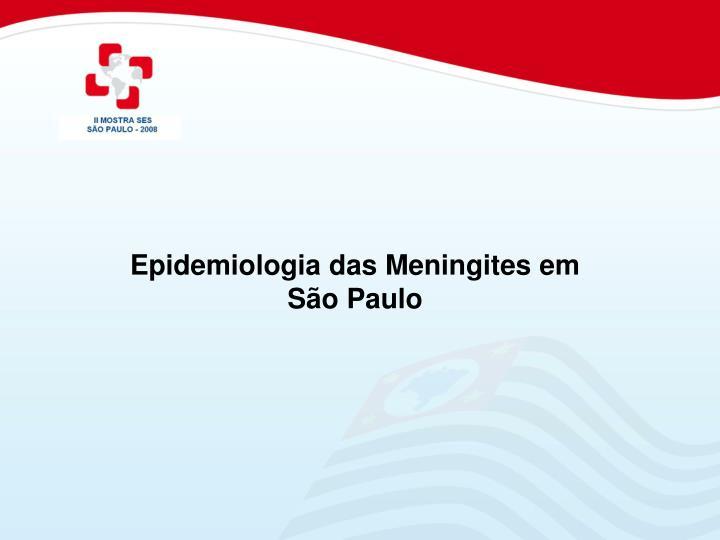 Epidemiologia das Meningites em