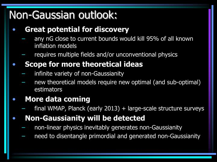 Non-Gaussian outlook: