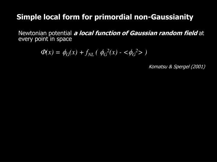 Simple local form for primordial non-Gaussianity