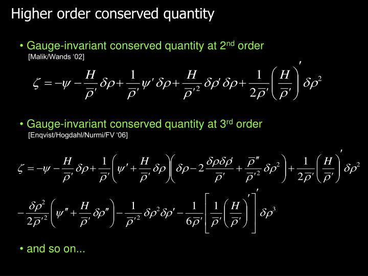 Higher order conserved quantity