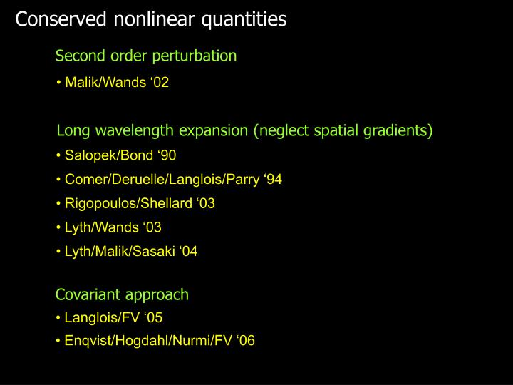 Conserved nonlinear quantities