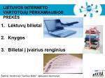 lietuvos interneto vartotoj perkamiausios prek s