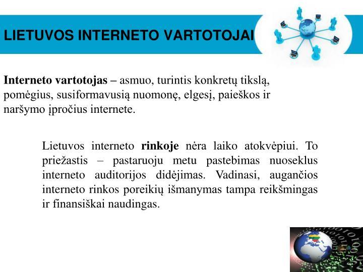 LIETUVOS INTERNETO VARTOTOJAI
