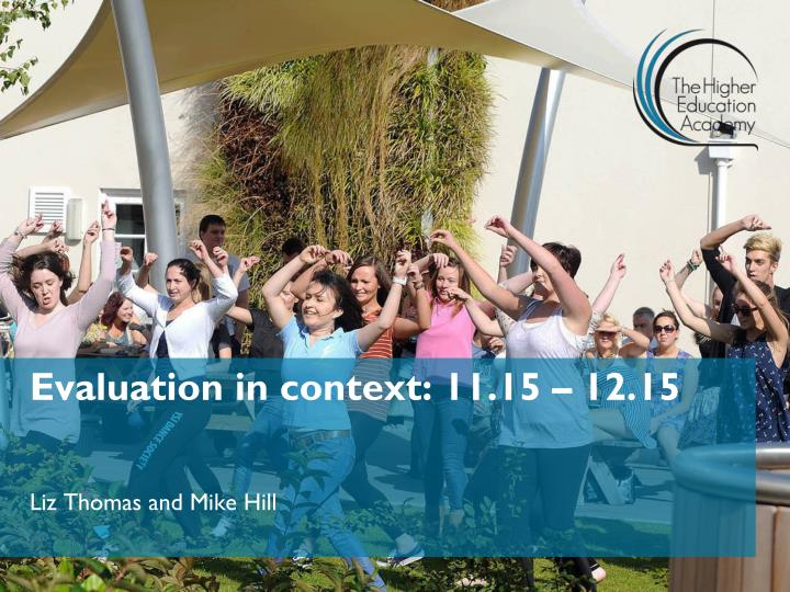 Evaluation in context: 11.15 – 12.15