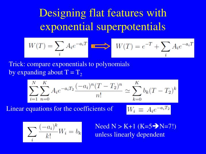Designing flat features with exponential superpotentials