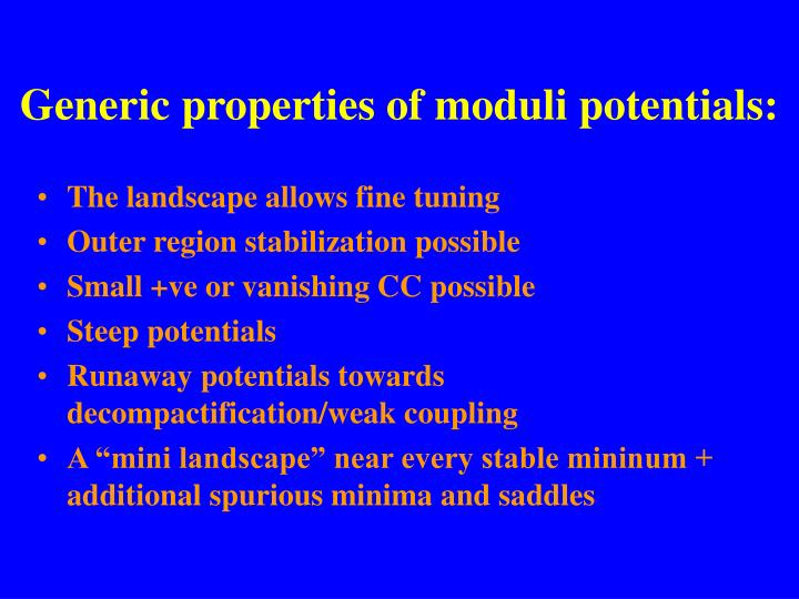 Generic properties of moduli potentials: