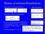 models of inflation perturbations