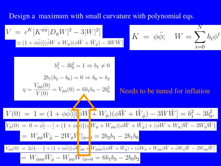 Design a  maximum with small curvature with polynomial eqs.