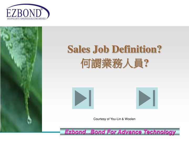 Sales Job Definition?