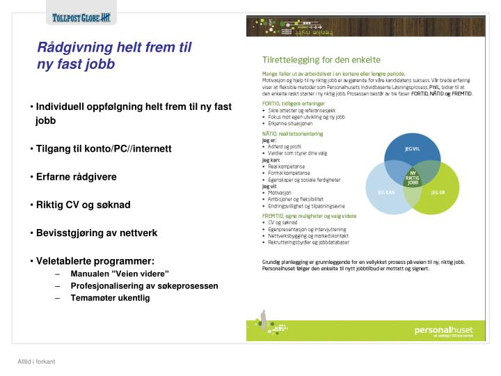 Rådgivning helt frem til ny fast jobb