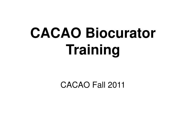 Cacao biocurator training