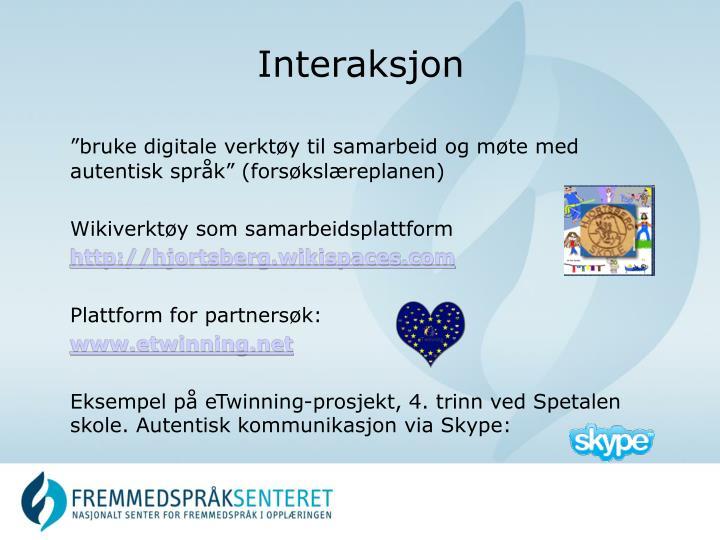 """""""bruke digitale verktøy til samarbeid og møte med autentisk språk"""" (forsøkslæreplanen)"""
