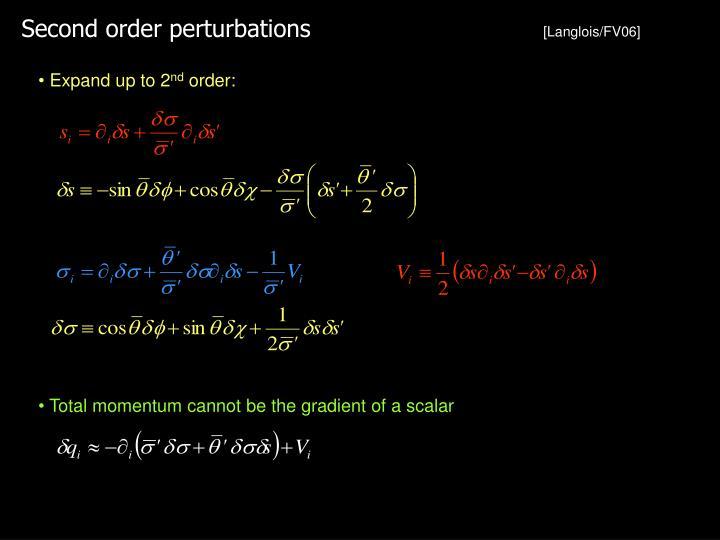 Second order perturbations