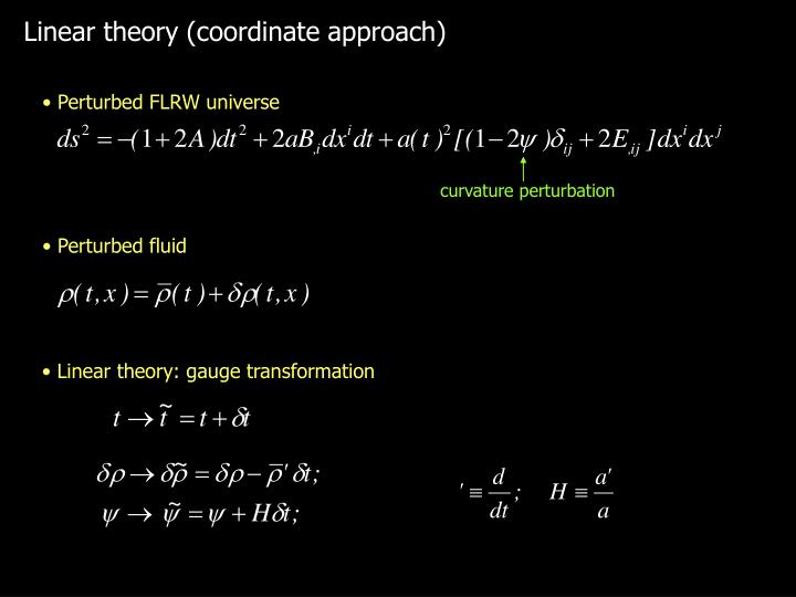 Linear theory (coordinate approach)