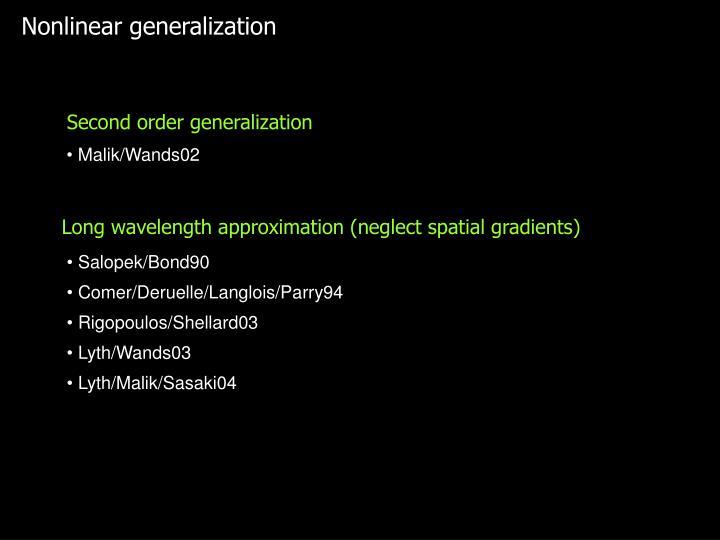 Nonlinear generalization